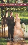 An Unexpected Wife - Cheryl Reavis
