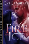 Fire and Ice - Eve Langlais
