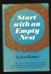 Start with an empty nest - Jean Brown Kinney
