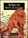 African Myths & Legends - Philip Ardagh