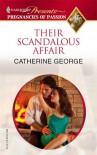 Their Scandalous Affair - Catherine George