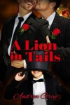 A Lion in Tails - Andrew  Grey