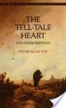 The Tell-Tale Heart and Other Writings by Edgar Allen Poe - Edgar Allan Poe