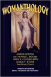 Sci-Fi Womanthology - Forrest J. Ackerman (Editor),  Pam Keesey (Editor)