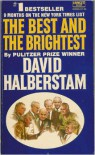 The Best and the Brightest - David Halberstam