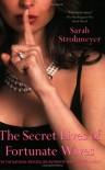 The Secret Lives of Fortunate Wives - Sarah Strohmeyer