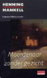 Moordenaar zonder gezicht - Henning Mankell, Cora Polet