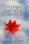 Weight of the World - N.K. Smith