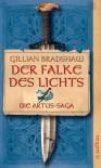 Der Falke Des Lichts - Gillian Bradshaw