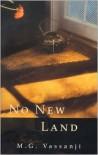 No New Land - M.G. Vassanji