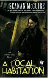 A Local Habitation (October Daye Series #2) - Seanan McGuire