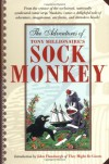 The Adventures of Sock Monkey - Tony Millionaire, John Flansburgh