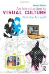 An Introduction to Visual Culture - Nichol Mirzoeff