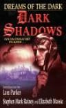 Dreams of the Dark - Stephen Mark Rainey, Elizabeth Massie