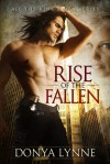 Rise of the Fallen - Donya Lynne