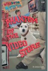 Phantom of the Video Store (Wishbone Mysteries) - Rick Duffield;Leticia Gantt