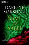 Samt und Säbel - Darlene Marshall,  Barbara Schnell