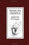 Seneca's Oedipus (PBK) - Ted Hughes