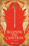 Becoming the Chateran - S J Aisling