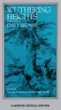 Wuthering Heights: Authoritative Text, Backgrounds, Criticism (Critical Editions) - Emily Brontë, William M. Sale