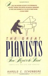 The Great Pianists: From Mozart to the Present - Harold C. Schonberg