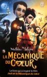 La Mécanique du cœur - Mathias Malzieu
