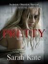 Pretty When She Cries - Sarah Kate