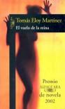 El vuelo de la reina - Tomás Eloy Martínez