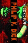The Cosmic Puppets: A Novel - Philip K. Dick