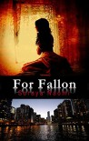 For Fallon (Chicago Syndicate Book 1) - Soraya Naomi