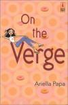 On The Verge - Ariella Papa