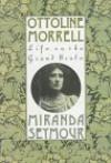 Ottoline Morrell: Life on the Grand Scale - Miranda Seymour