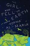 The Girl Who Fell to Earth - Al-Maria,  Sophia