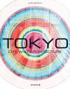 Tokyo: City and Architecture - Livio Sacchi
