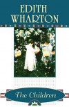 The Children - Edith Wharton