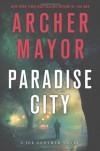 Paradise City - Archer Mayor