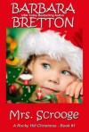 Mrs. Scrooge (A Rocky Hill Christmas) - Barbara Bretton