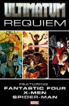 Ultimatum: Requiem - Aron Coleite, Joe Pokaski, Aron E. Coleite, Stuart Immonen