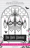 The Dark Glamour - Gabriella Pierce