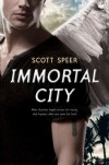 Immortal City - Scott Speer