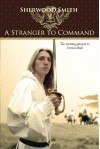 A Stranger to Command - Sherwood Smith