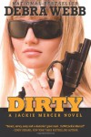 DIRTY - Debra Webb