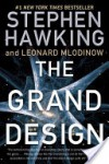 The Grand Design - Leonard Mlodinow, Stephen Hawking