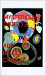 Mysterious Objects - Ada Brixill Camber