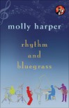 Rhythm and Bluegrass  - Molly Harper