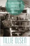 Tell Me a Riddle, Requa I, and Other Works - Tillie Olsen, Laurie Olsen, Rebekah Edwards