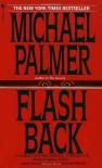 Flashback - Michael Palmer