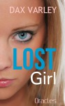 LOST GIRL (An Oracles Novelette) - Dax Varley