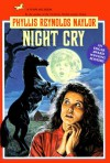 Night Cry - Phyllis Reynolds Naylor