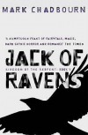 Jack of Ravens  - Mark Chadbourn